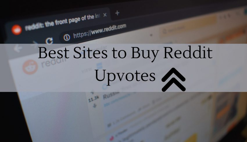 Best Sites to Buy Reddit Upvotes