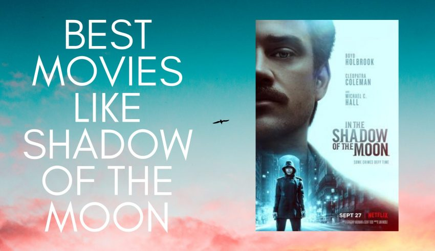 Movies Like shadow of the moon