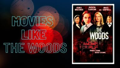 Movies like The Woods
