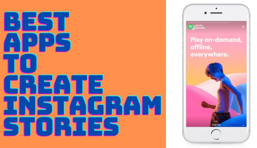 Best Apps to Create Instagram Stories