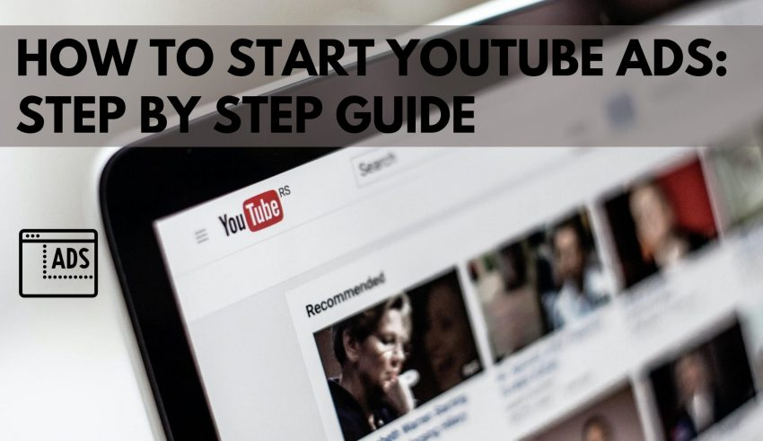 How to Start youtube ADS