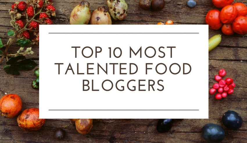 Talented Food Bloggers