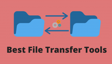Best File Transfer Tools