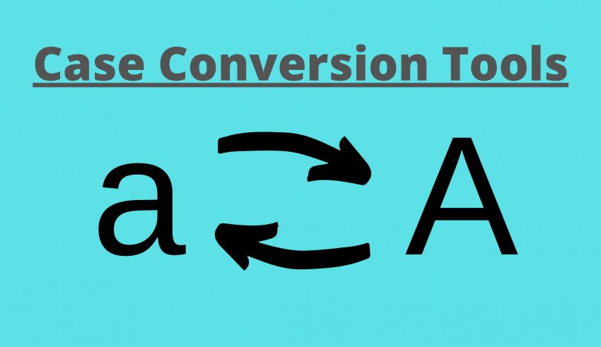 Case Conversion Tools