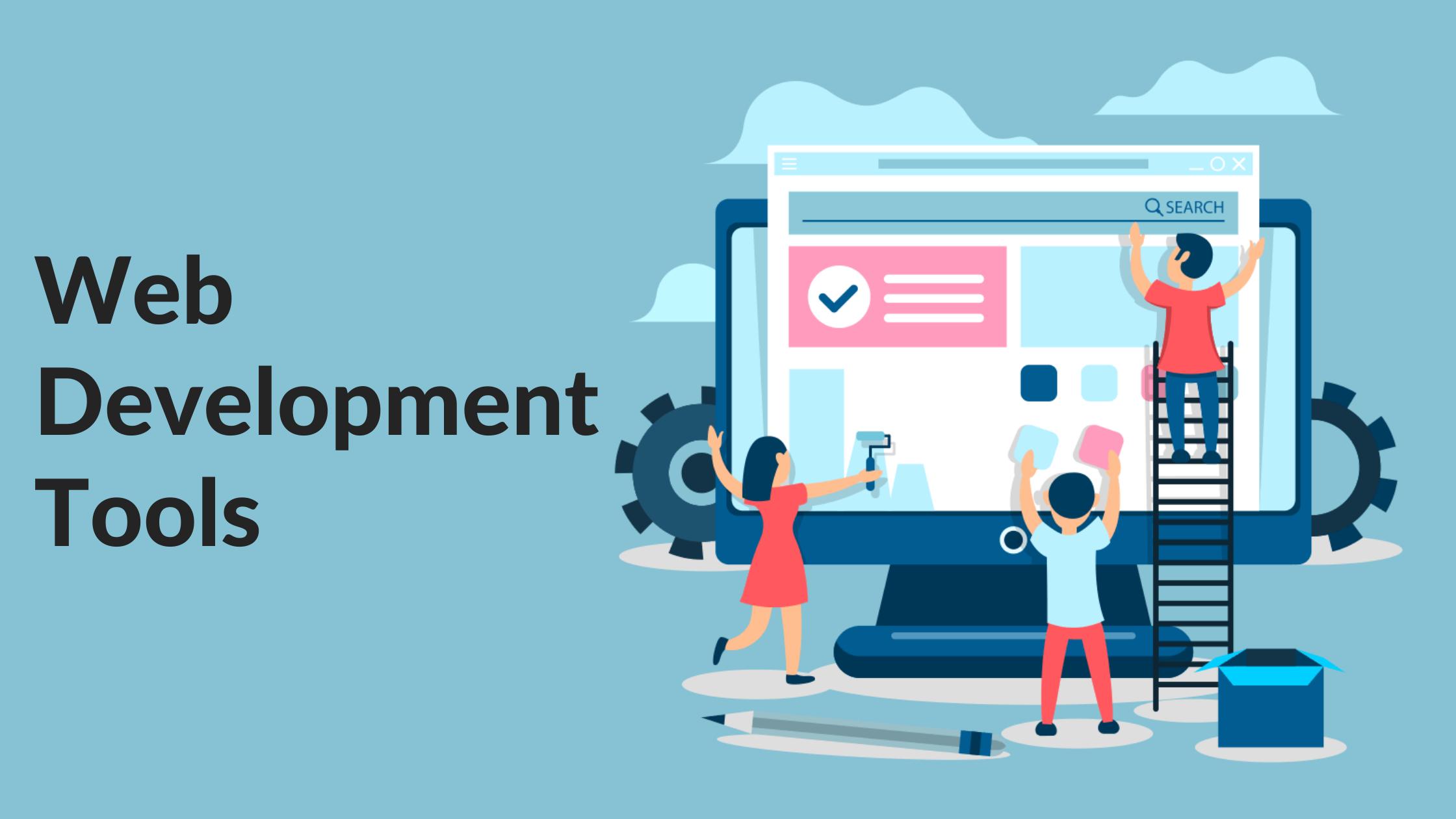 Web Application Development Tools