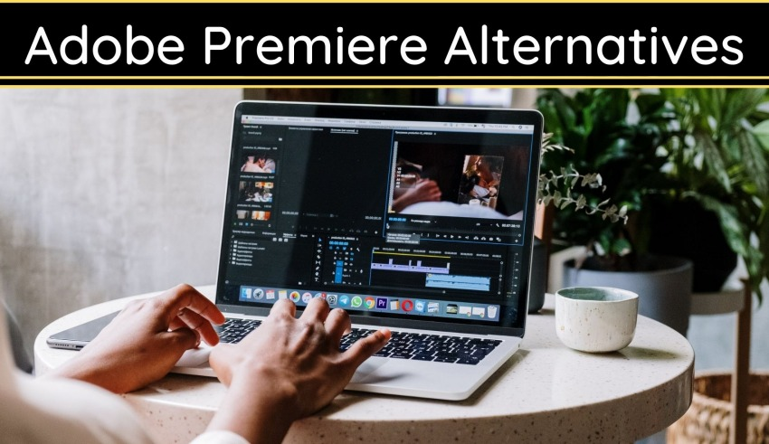 Adobe Premiere Alternatives