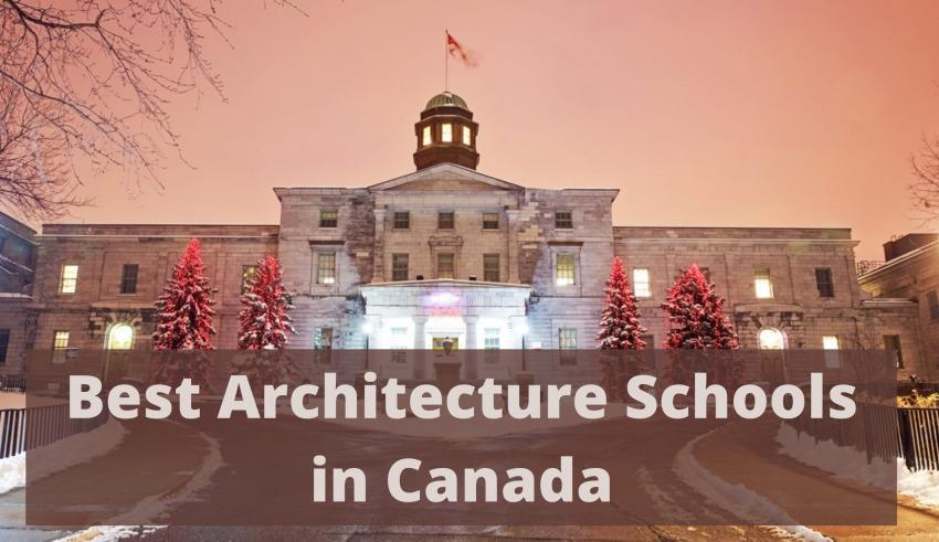 Best Architecture Schools in Canada