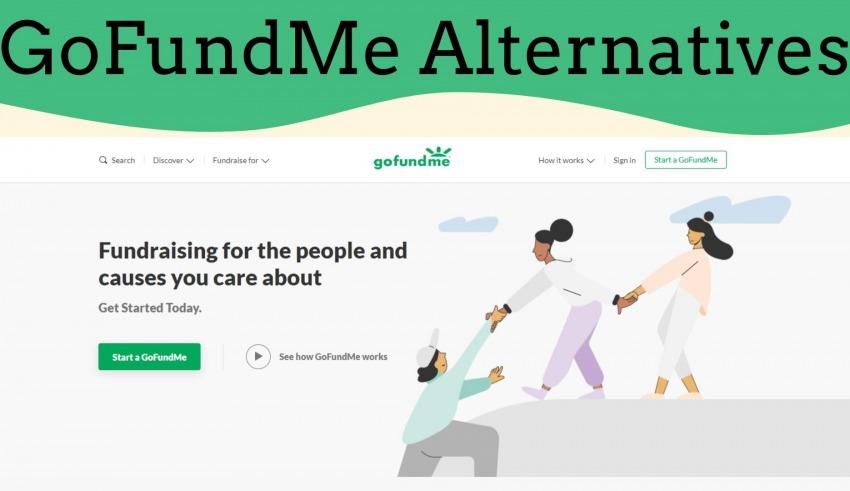 GoFundMe Alternatives