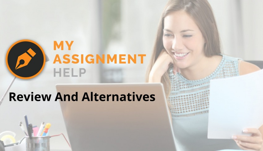 My Assignment Help Review And Alternatives