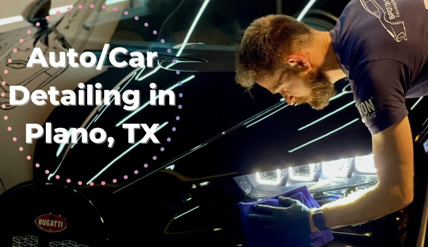 Best Auto/Car Detailing in Plano, TX