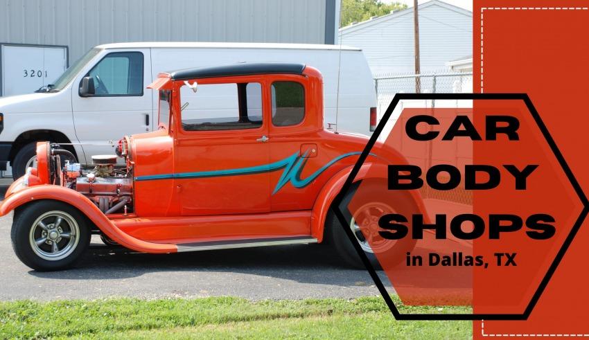 Car Body Shops In Dallas, Tx