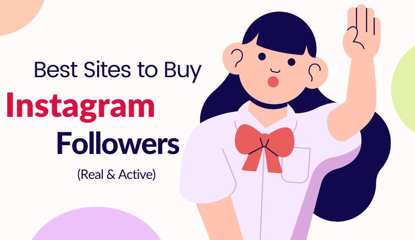 best sites to buy instagram followers