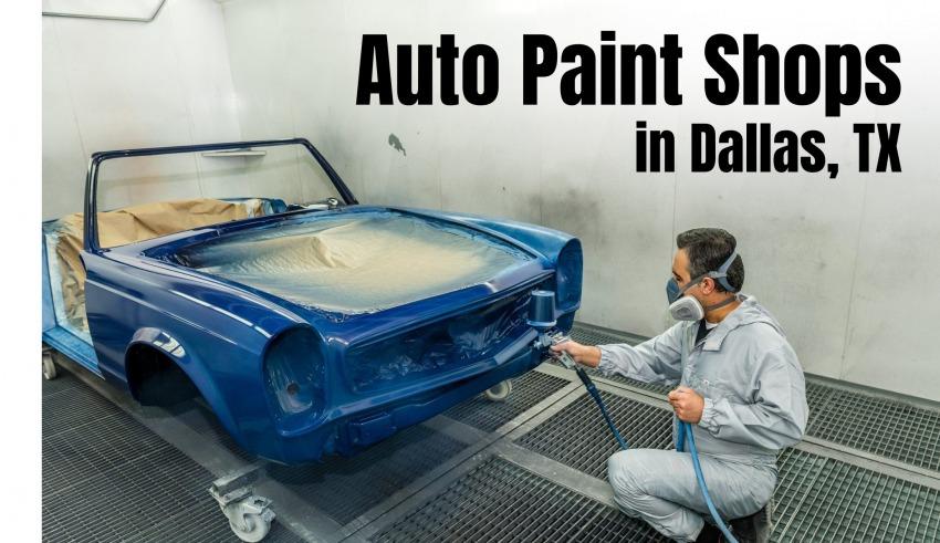 Auto Paint Shops in Dallas, TX