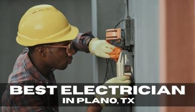 Best Electrician in Plano, TX