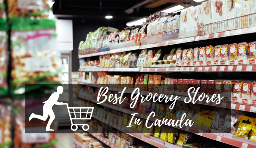 Best Grocery Stores In Canada