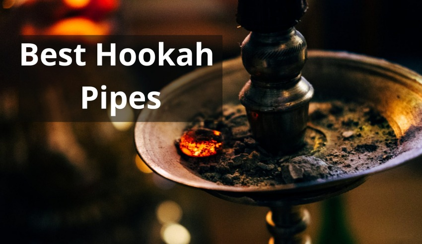 Best Hookah Pipes