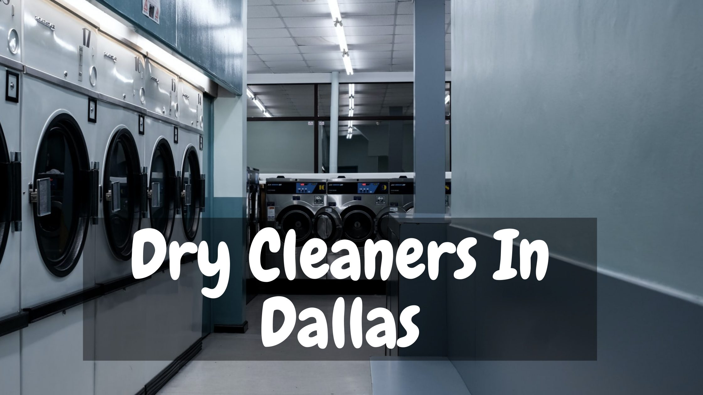 Dry Cleaners In Dallas