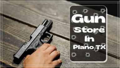 Gun Store Plano, TX