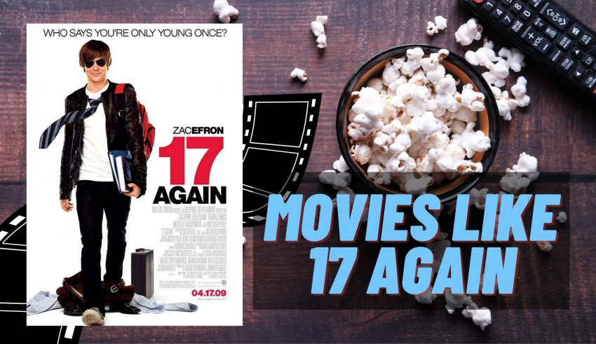 Movies like 17 Again