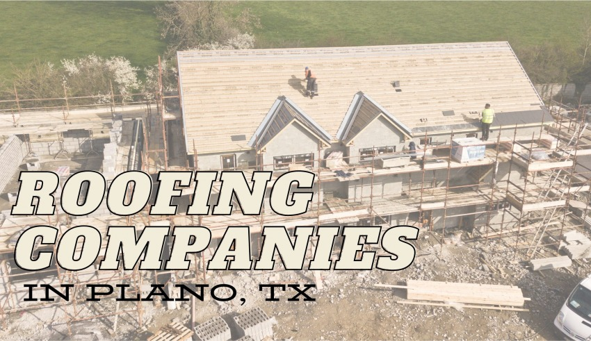 Roofing Companies In Plano Tx