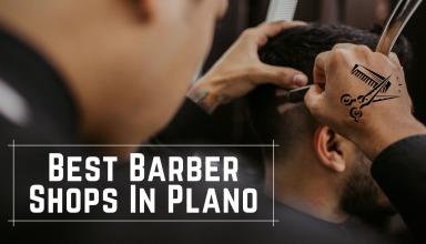 Best Barber Shops In Plano