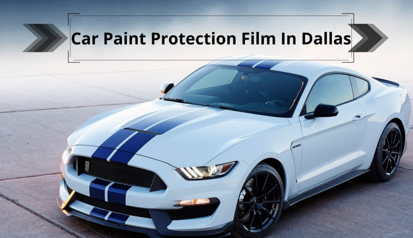 10 Best Car Paint Protection Film In Dallas, Tx In 2022