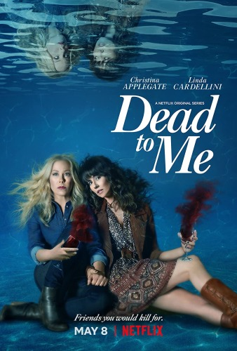 Dead to Me - Shows Like Schitts Creek