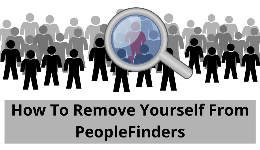 How To Remove Yourself From PeopleFinders: Complete Guide