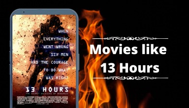 Movies like 13 Hours